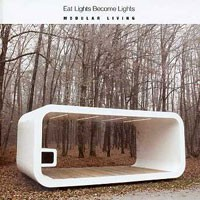 Image of Eat Lights Become Lights - Modular Living