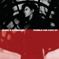 Image of Jamie N Commons - Rumble And Sway EP - SIGNED COPIES