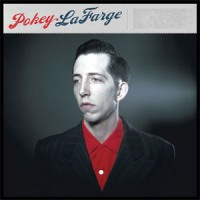 Image of Pokey Lafarge - Pokey Lafarge