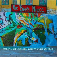 Image of The Bee's Niece - Social Reform And A New Coat Of Paint