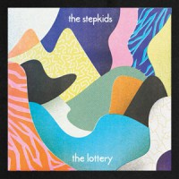 Image of The Stepkids - The Lottery / The Art Of Forgetting