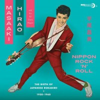 Image of Masaaki Hirao And His All Stars Wagon - Nippon Rock'n'Roll - The Birth Of Japanese Rokabirii