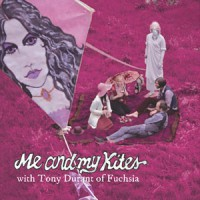 Image of Me And My Kites, With Tony Durant Of Fuchsia. - The Band