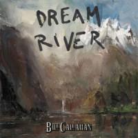 Image of Bill Callahan - Dream River