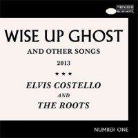 Image of Elvis Costello And The Roots - Wise Up Ghost