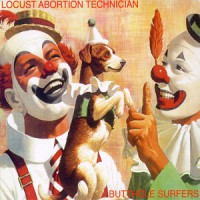 Image of Butthole Surfers - Locust Abortion Technician