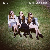 Image of HAIM - Days Are Gone
