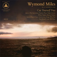 Image of Wymond Miles - Cut Yourself Free