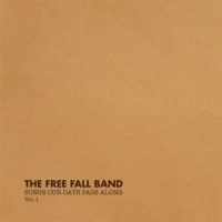 Image of The Free Fall Band - Songs Our Days Pass Along Vol. 1