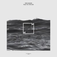 Image of Gigi Masin - Talk To The Sea
