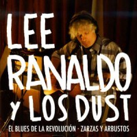 Image of Lee Ranaldo And The Dust - Revolution Blues / Bushes And Briars