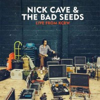 Image of Nick Cave & The Bad Seeds - Live From KCRW