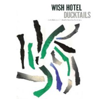 Image of Ducktails - Wish Hotel