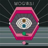 Image of Mogwai - Rave Tapes