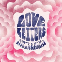 Image of Metronomy - Love Letters