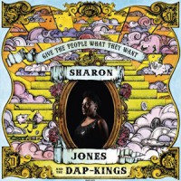 Image of Sharon Jones & The Dap-Kings - Give The People What They Want