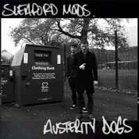 Image of Sleaford Mods - Austerity Dogs