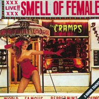 Image of The Cramps - Smell Of Female