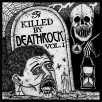 Image of Various Artists - Killed By Deathrock Vol. 1