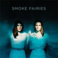 Image of Smoke Fairies - Smoke Fairies