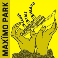 Image of Maximo Park - Leave This Island