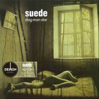 Image of Suede - Dog Man Star - Vinyl Edition