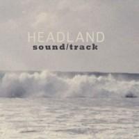 Image of Headland - Sound/Track