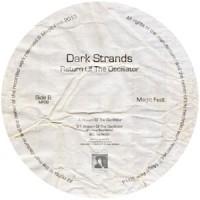 Image of Dark Strands - Return Of The Oscillator - Inc. Hardway Brothers Remix