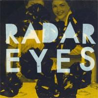 Image of Radar Eyes - Positive Feedback