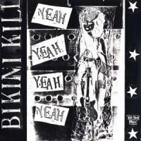 Image of Bikini Kill - Yeah Yeah Yeah Yeah EP