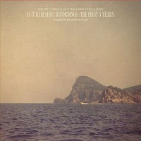 Image of Various Artists - Is It Balearic? Recordings: The First 5 Years - Compiled By Moonboots & Coyote