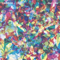 Image of Caribou - Our Love