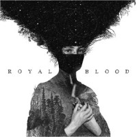 Image of Royal Blood - Royal Blood