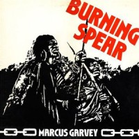 Burning Spear - Marcus Garvey - Back To Black Edition
