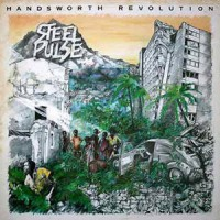 Steel Pulse - Handsworth Revolution - Back To Black Edition