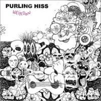 Image of Purling Hiss - Weirdon