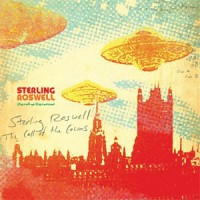 Image of Sterling Roswell - The Call Of The Cosmos
