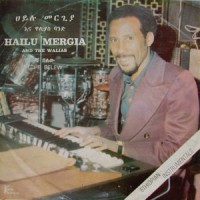 Image of Hailu Mergia & The Walias - Tche Belew