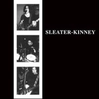 Image of Sleater-Kinney - Sleater-Kinney - 2014 Remastered Edition