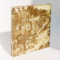 Image of Fleet Foxes - First Collection 2006-2009