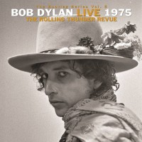 Image of Bob Dylan - The Rolling Thunder Revue: The 1975 Live Recordings
