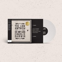 Image of Low Anthem - Oh My God, Charlie Darwin - 10th Anniversary Edition