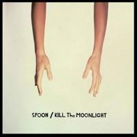 Image of Spoon - Kill The Moonlight - 2020 Reissue