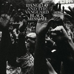 Image of D'Angelo And The Vanguard - Black Messiah