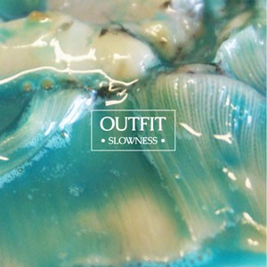 Image of Outfit - Slowness