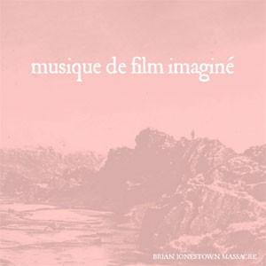 Image of The Brian Jonestown Massacre - Musique De Film Imaginé