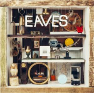 Image of Eaves - What Green Feels Like