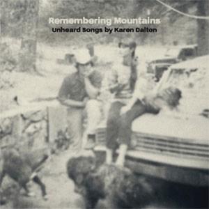 Image of Various Artists - Remembering Mountains : Unheard Songs By Karen Dalton
