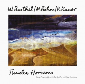 Image of W. Barthel / M. Böhm / R. Bauer - Timeless Horizons