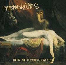 Image of Membranes - Dark Matter / Dark Energy